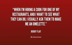 quote-bobby-flay-when-im-hiring-a-cook-for-one