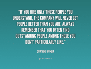 quote-soichiro-honda-if-you-hire-only-those-people-you